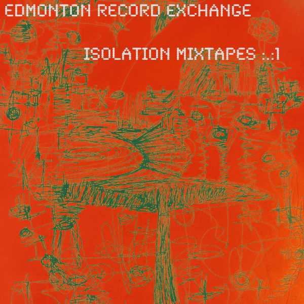 Isolation Mixtapes #1