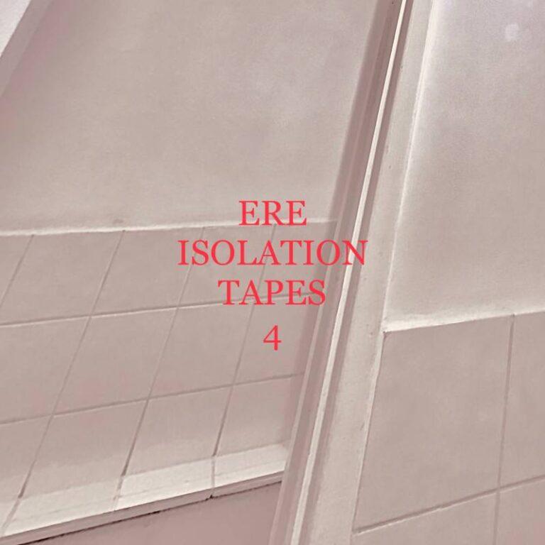 Isolation Mixtapes #4