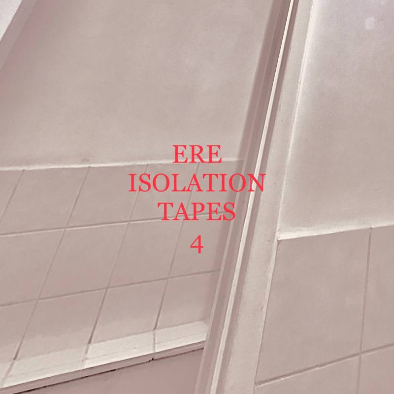 Isolation Mixtapes #4