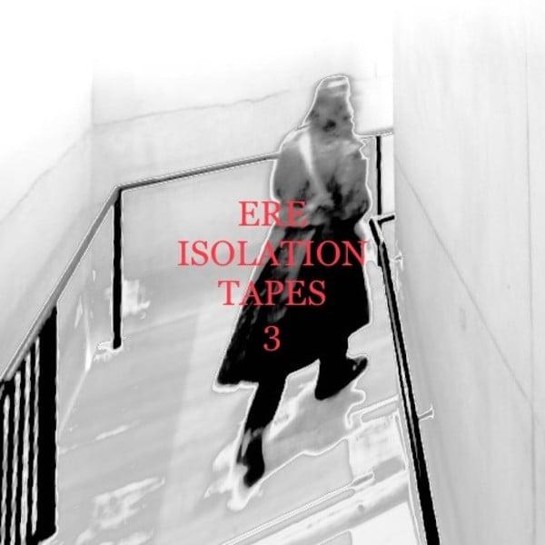 Isolation Mixtapes #3