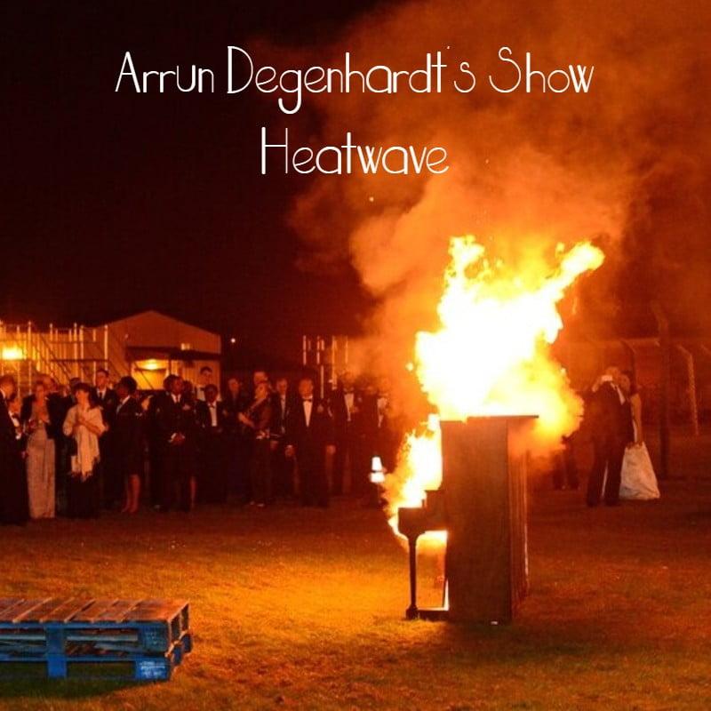 Arrun Degenhardt's Show #4