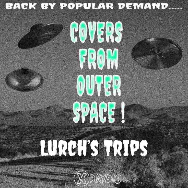 Lurch's Trips #20