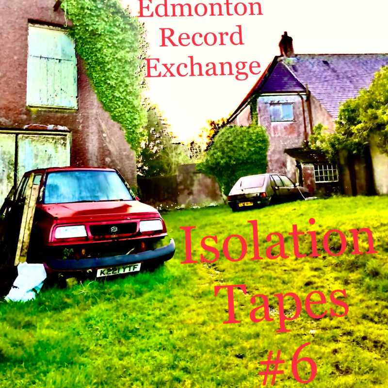 Isolation Mixtapes #6