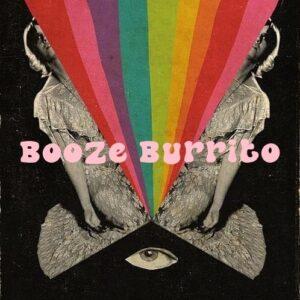 Booze Burrito