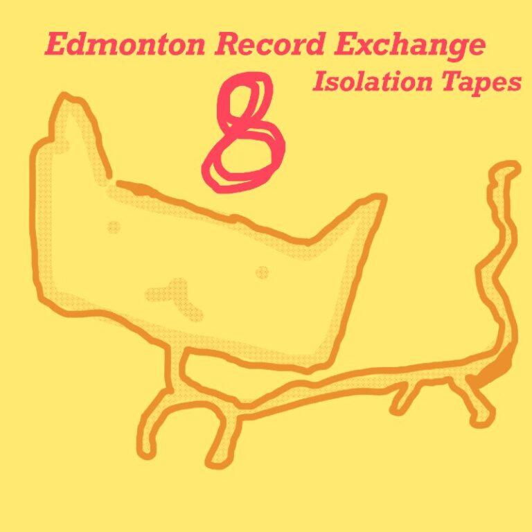 Isolation Mixtapes #8