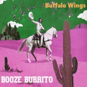 Booze Burrito - Buffalo Wings