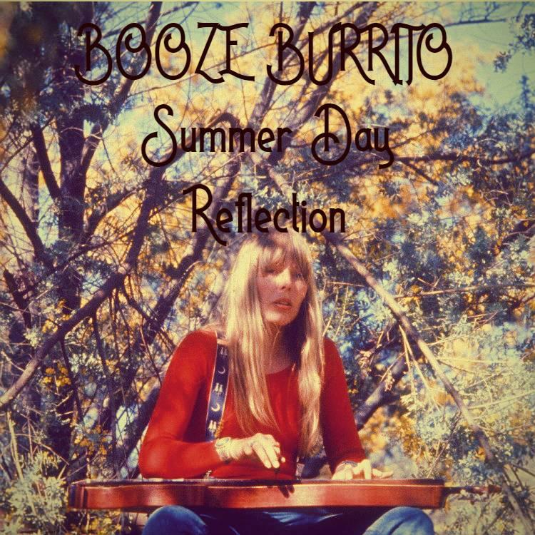 Booze Burrito - Mix 7 Summer Day Reflection