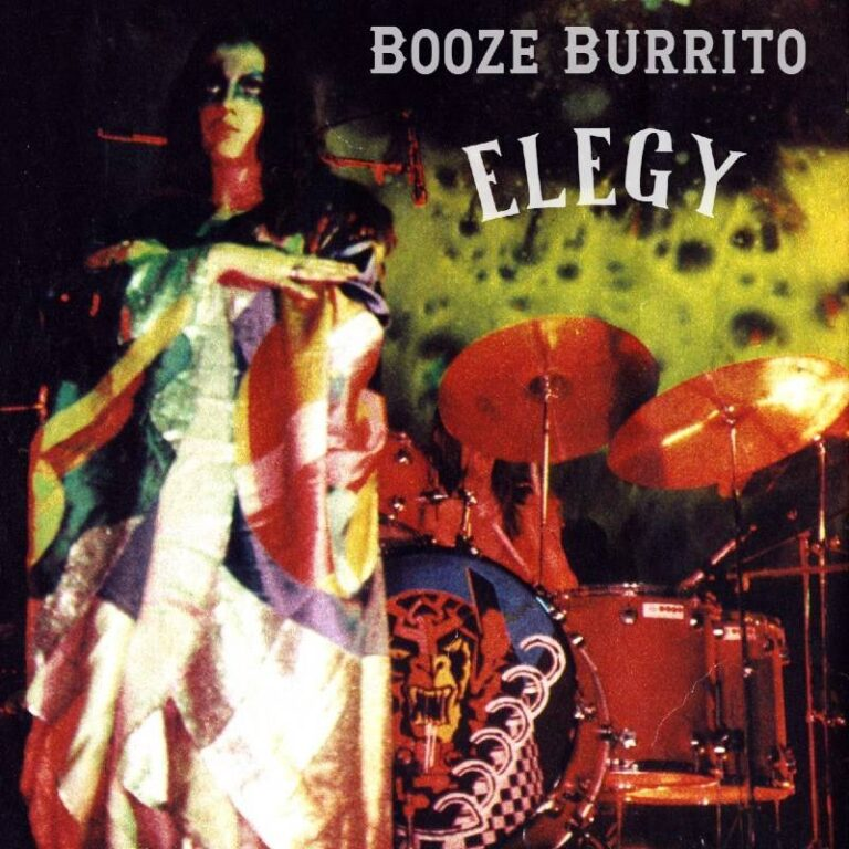 Booze Burrito – Elegy