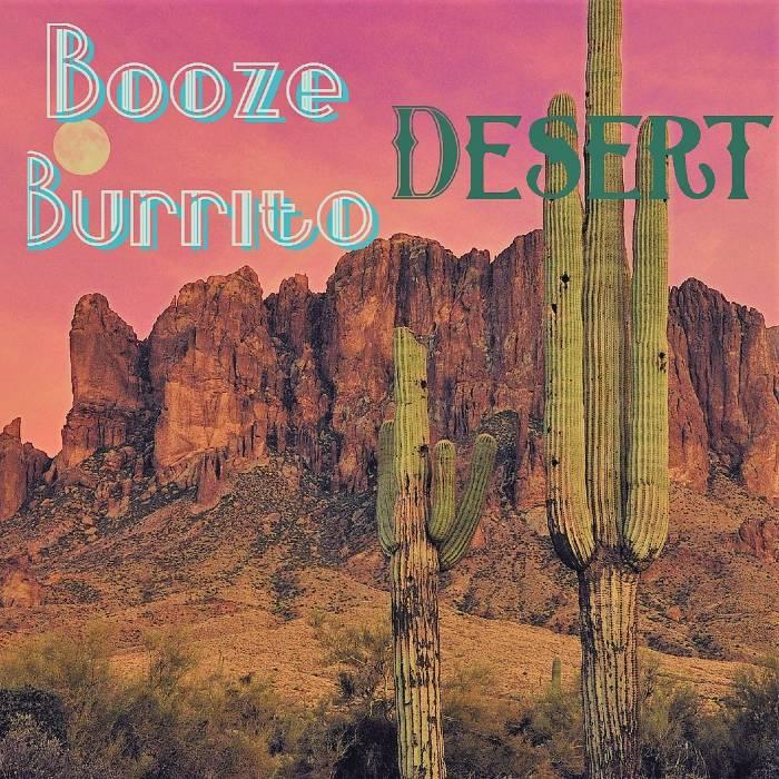 Booze Burrito – Desert